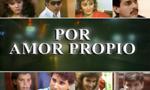 Por Amor Propio (Ecuavisa 1987)
