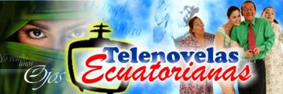 Bienvenidos a Telenovelas Ecuatorianas